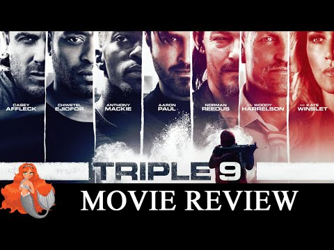Triple 9 : Hot Mess Heist Movie?
