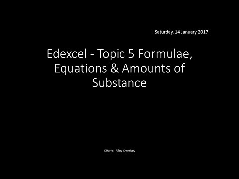 EDEXCEL Topic 5 Formulae, Equations and amounts of substance REVISION