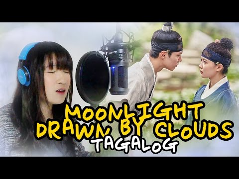 [TAGALOG] Love in the Moonlight-Gummy (구르미 그린 달빛 OST) by Marianne Topacio
