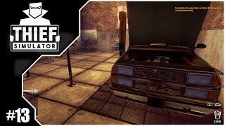Thief Simulator #13 // Die Werkstatt hat geöffnet