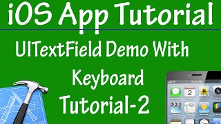 Free iPhone iPad Application Development Tutorial 2 - UITextField Demo With Keyboard in iOS