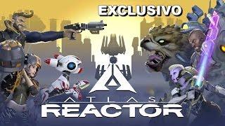 Atlas Reactor: Alpha! - Exclusivo, Conhecendo o Game!!