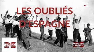 Complément d'enquête. Les oubliés d'Espagne - 9 mai 2019 (France 2)