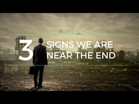 """Three Signs We are Near the End"" by Don Stewart"