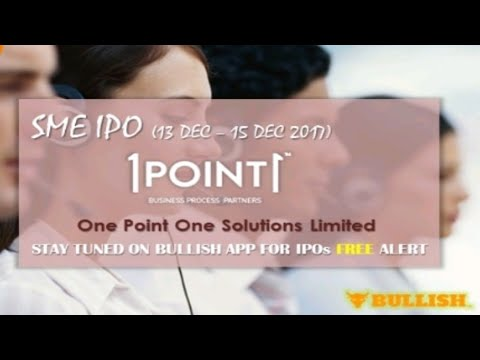 One Point One Solutions Limited IPO(SME)Issue Open:13 Dec - 15 Dec 2017