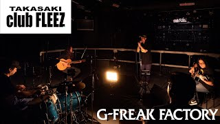 G-FREAK FACTORY FLARE(acoustic set) @高崎club FLEEZ