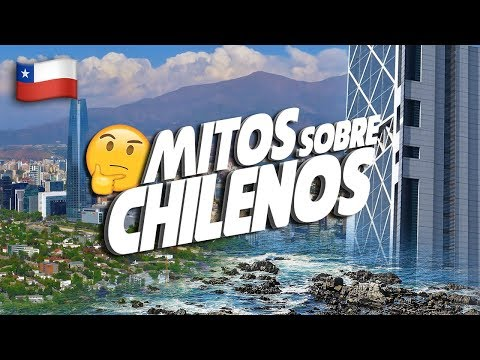 Los 14 mitos sobre Chile y su gente