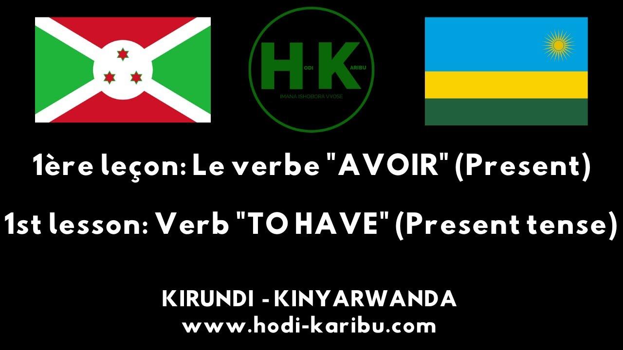 1 Kirundi Kinyarwanda Verbe Avoir Present Verb To Have Present Tense Youtube