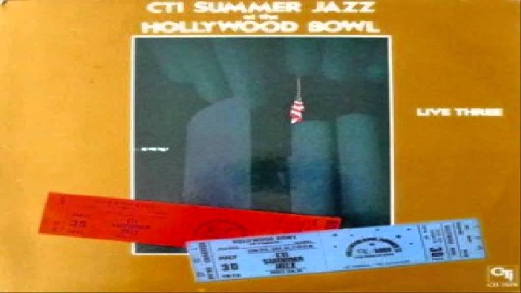 CTI All-Stars - CTI Summer Jazz At The Hollywood Bowl