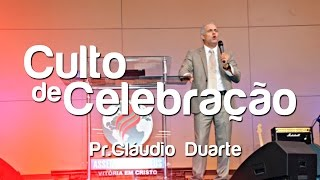 Culto de Celebração - Pr.Cláudio Duarte (30/08/15)