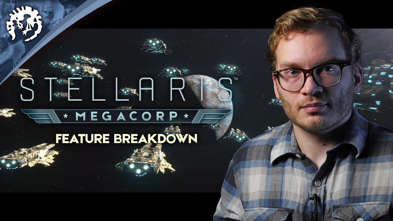 Stellaris: Megacorp - Expansion Feature Breakdown