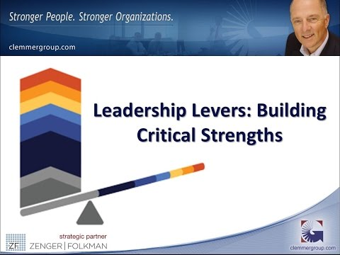 Leadership Levers:  Building Critical Strengths