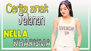 Video NELLA KHARISMA - CERITA ANAK JALANAN - DANENDRA MUSIK download MP3, 3GP, MP4, WEBM, AVI, FLV September 2018