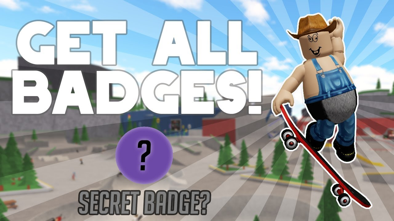 How To Get Every Badge On Roblox Skate Park Codes Youtube