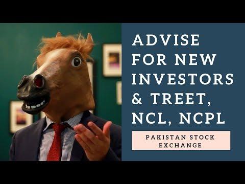 Pakistan Stock Exchange - Stock Advise: TREET, NCL, NCPL & advise for new investors