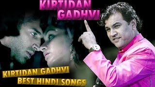 kirtidan gadhvi new | best hindi songs | हिंदी गीत |