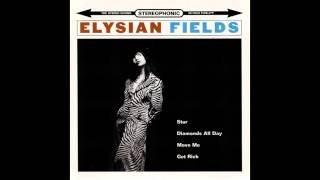 Watch Elysian Fields Move Me video