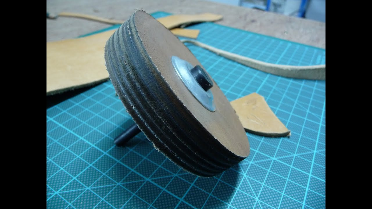 Diy Leather Strop Wheel Youtube