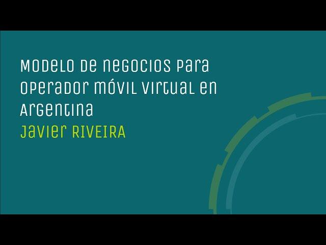 Modelo de negocios para operador móvil virtual en Argentina