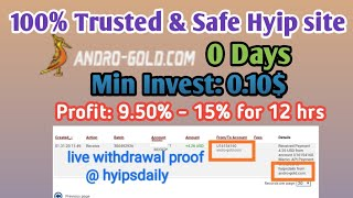 andro-gold.com - live proof: 4.26$. New 100% Trusted & Safe 1$ Hyip site! Min investment: 0.10$