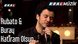 Hatıram Olsun - Rubato & Buray Video