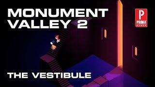 Monument Valley 2 - The Vestibule
