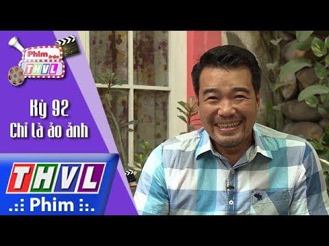 THVL | Phim trên THVL - Kỳ 92: Chỉ là ảo ảnh: Diễn viên Huy Cường