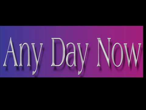 Burt Bacharach / Bob Hilliard ~ Any Day Now