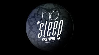 No Sleep Festival 2017