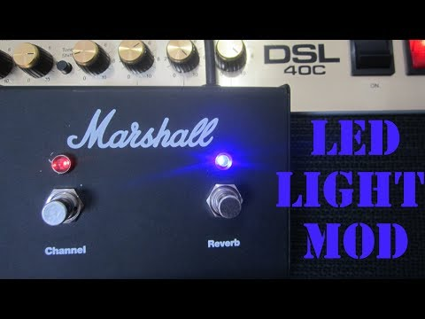 how to add led lights to a guitar amplifier foot switch pedal diy marshall  dsl 40c mods led lights - youtube