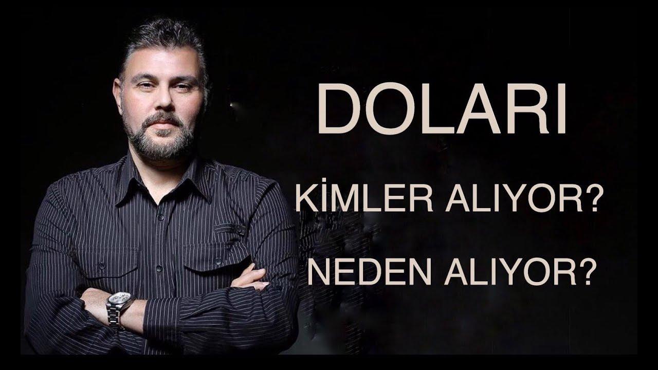 Murat Muratoğlu: DOLAR 'I KİMLER ALIYOR? NEDEN ALIYOR?