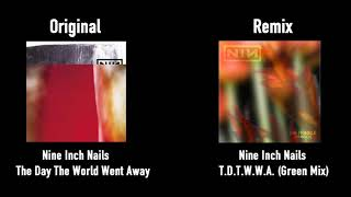 [READ DESC.] Nine Inch Nails - The Day The World Went Away (Green Mix Remake)
