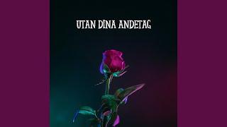 UTAN DINA ANDETAG