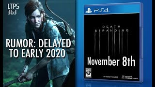 The Last of Us Part II Delayed to 2020 Internally. Death Stranding Coming Nov. 8th - [LTPS #363]