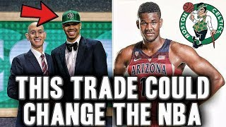 The Draft Night Trade That's Changing The NBA | Deandre Ayton To The Celtics In 2018?