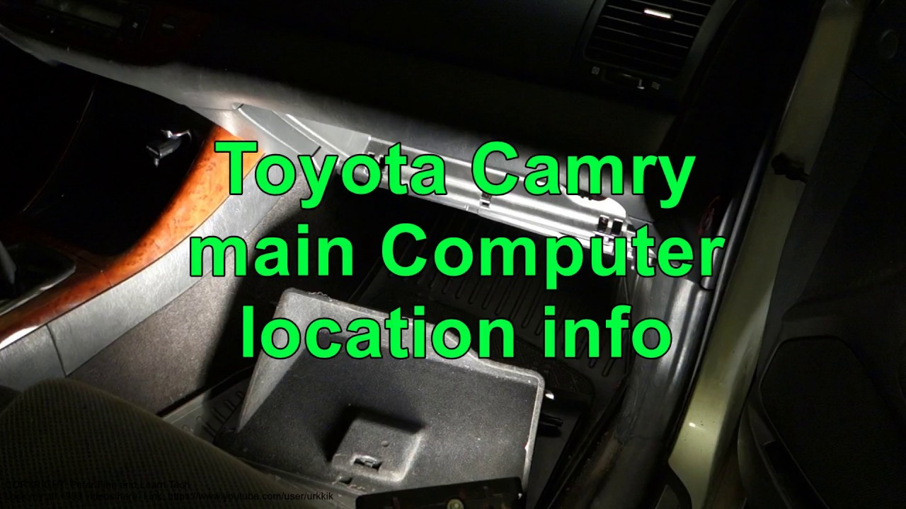 Toyota Camry Main Computer Location Info Years 2000 To 2018