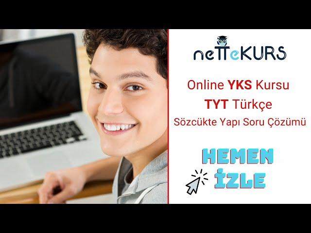 YKS - TYT - AYT Türkçe Soru Çözümü - 2 / nettekurs.com - Online YKS Eğitimleri
