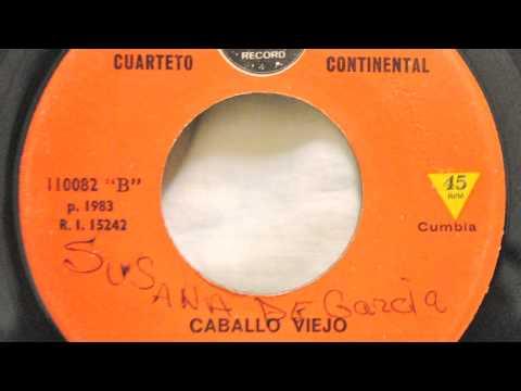 Caballo Viejo - Cuarteto Continental - Cumbia peruana/descarga