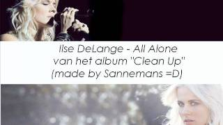 Watch Ilse Delange All Alone video