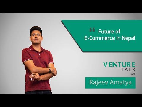 Venture Talk with Rajeev Amatya | Future of E-Commerce in Nepal