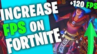 FORTNITE - INCREASE FPS FIX LAG INCREASE PERFORMANCE FPS BOOST GUIDE 2018 PC AND MAC