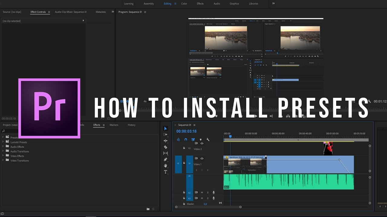 How to easily Install Presets in Premiere Pro CC 2018
