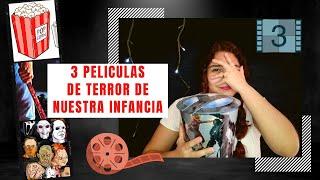 3 PELÍCULAS DE TERROR DE NUESTRA INFANCIA