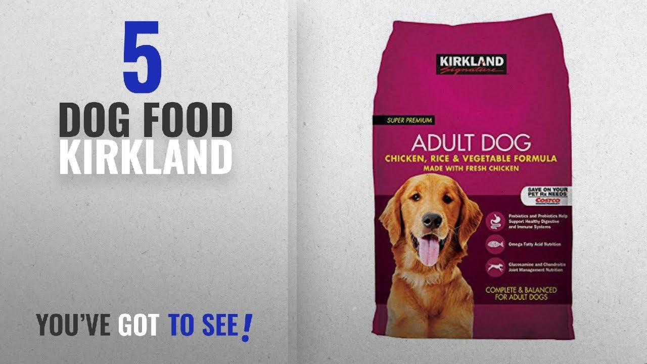 Top 5 Dog Food Kirkland 2018 Best Sellers Kirkland Signature Dog Food Variety Chicken Rice And
