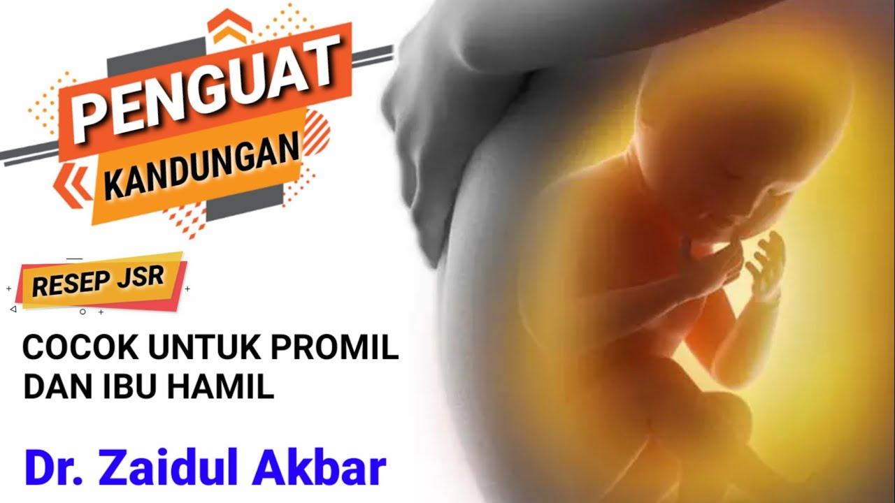 Tips Jsr Penguat Kandungan Dr Zaidul Akbar Youtube