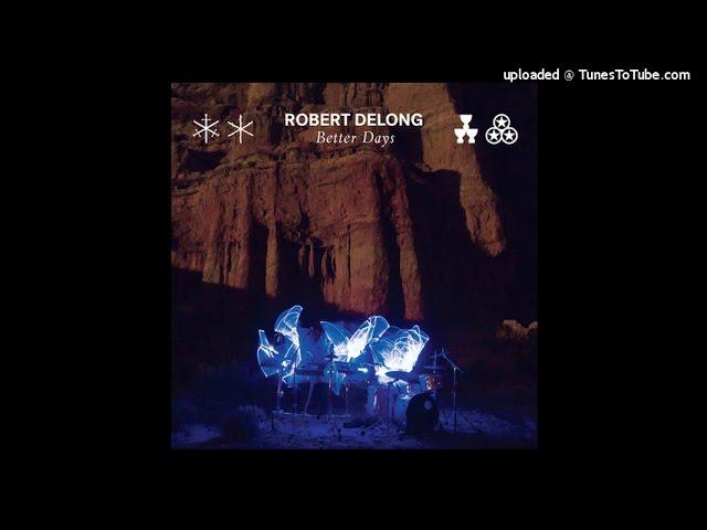 robert-delong-better-days-marcin-bryszak