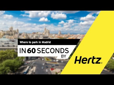 Hertz in 60 seconds – Parking in Madrid