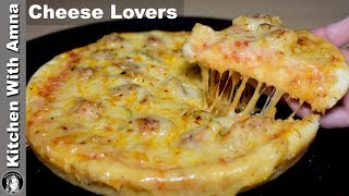Chicken Cheese Lovers Pizza Without Oven - New Pizza Recipes - Kitchen With Amna