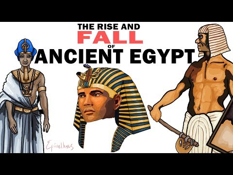 Ancient Egypt, the Rise and Fall (History of the Egyptian Empire)