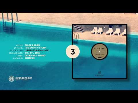 03. Pulse & Sines - U Turn (Original Mix) [GHSEP02]